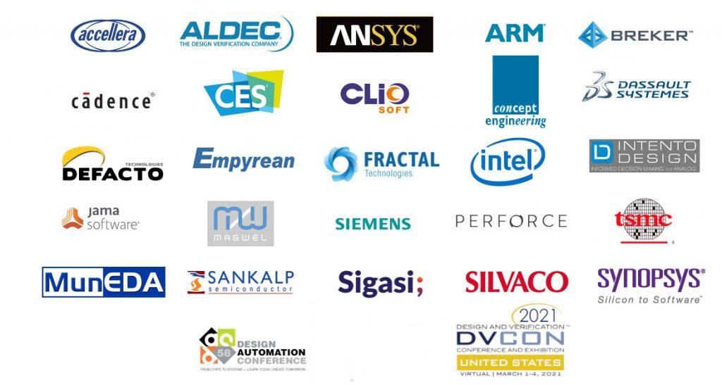 Accellera, Aldec, ANSYS, ARM, Breker, Cadence, CES, ClioSoft, Concept Engineering, Dassault Systemes, Defacto, Empyrean, Fractal, Intel, Intento Design, Jama, Magwell, Siemens, Perforace, TSMC, MunEDA, Sankalp Semi, Sigasi, Silvaco, Synopsys, DAC, DVCON